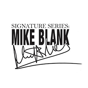 Signature Series: Mike Blank