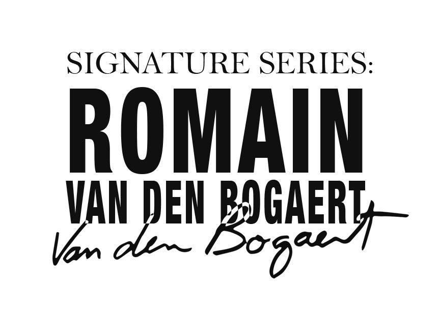 A new kid in town… Say hi to Signature Series: Romain Van Den Bogaert!